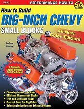 How to Build Big-Inch Chevy Small-Blocks (S-A Design) by Hansen, Graham