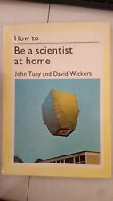 How to be a Scientist at Home (How to Do it) Hardcover –  1972 by David Wickers