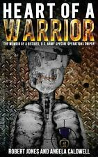 Heart of a Warrior by Carolyn Flournoy, Angela Caldwell and Robert Jones...