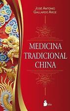 MEDICINA TRADICIONAL CHINA by José Antonio Gallardo Arce (2016, Paperback)