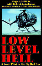 Low Level Hell: a Scout Pilot in the Big Red One, Acceptable, Hugh L. Mills, Boo