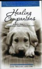 Healing Companions: Ordinary Dogs and Their Extraordinary Power to Tra-ExLibrary