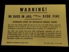 Vintage WARNING 90 Days JAIL $100 Fine Poster For Underage Alcohol Purchase A19