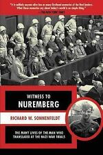 Witness to Nuremberg: The Many Lives of the Man who Translated at the Nazi War T