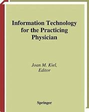 Information Technology for the Practicing Physician (Health Informatics)