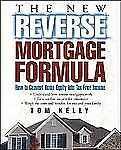 The New Reverse Mortgage Formula: How to Convert Home Equity into Tax--ExLibrary