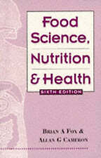 Food Science, Nutrition and Health, 6Ed, Fox, Brian Paperback Book