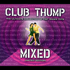 Club Thump: The Ultimate Collection Of Hot Dance Hits by Various Artists (CD,...