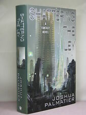 1st, signed by author, Shattering the Ley by Joshua Palmatier (2014)