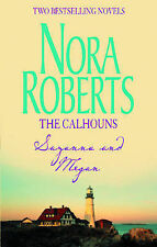 The Calhouns (Mills and Boon Shipping Cycle), Nora Roberts