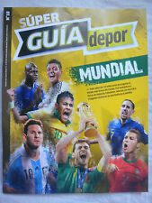 SUPER GUIA DEL MUNDIAL 2014, SUPER GUIDE WORLD CUP - DEPOR, SPANISH, NEW SEALED.