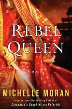 NEW - Rebel Queen: A Novel by Moran, Michelle