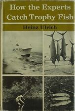 HOW THE EXPERTS CATCH TROPHY FISH, 1969 BOOK