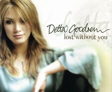 Delta Goodrem Lost Without You CD Single Rare From Album Innocent Eyes