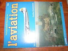 // Encyclopédie de l'Aviation n°183 Curtiss Commando La Crise de CUBA