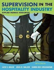 Supervision in the Hospitality Industry: Applied Human Resources