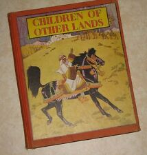 VTG HB Cloth Bound Illustrated~CHILDREN OF OTHER LANDS~WATTY PIPER~1943