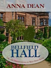 Bellfield Hall: Or, The Observations of Miss Dido Kent (Dido Kent Mysteries)