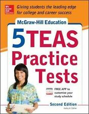 McGraw-Hill Education 5 TEAS Practice Tests, 2nd Edition Mcgraw Hill's 5 Teas P