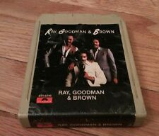RAY, GOODMAN & BROWN 8 track Treat Her Right Slipped Away Deja Vu Another Day