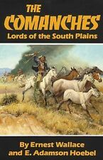 The Comanches: Lords of the South Plains The Civilization of the American India