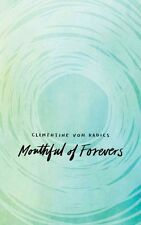 Mouthful of Forevers by Clementine Von Radics 9781449470791 (Paperback, 2015)