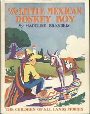 Children of All Lands Stories LITTLE MEXICAN DONKEY BOY Madeline Brandeis 1931