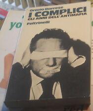 I COMPLICI GLI ANNI DELL'ANTIMAFIA ORAZIO BARRESE FELTRINELLI 1°ED 1973