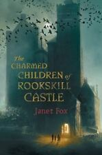 The Charmed Children of Rookskill Castle by Janet Fox (2016, Hardcover)
