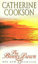 The Bonny Dawn by Catherine Cookson Charitable Trust, Catherine Cookson...