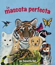 La mascota perfecta (Spanish Edition)