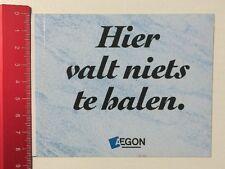 Aufkleber/Sticker: Aegon - Hier Valt Niets Te Halen / Balen (01061648)