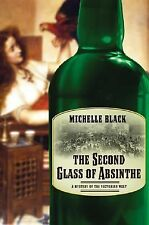 The Second Glass of Absinthe: A Mystery of the Victorian West, Black, Michelle,