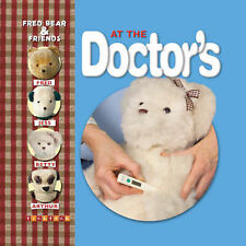 At the Doctor's (Fred Bear and Friends), Melanie Joyce