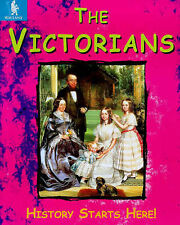 John Malam The Victorians (History Starts Here) Very Good Book