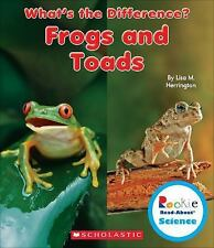 Frogs and Toads (Rookie Read-About Science: What's the Difference?)-ExLibrary