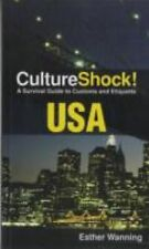 CultureShock! USA: A Survival Guide to Customs and Etiquette (Cultureshock USA: