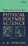 Introduction to Physical Polymer Science 4th Int'l Edition