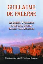 Guillaume De Palerne: An English Translation of the 12th Century French Verse Ro