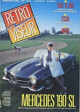 RETROVISEUR n°24 08/1990 MERCEDES 190SL FORD GT 40 TRACTION ROSENGART