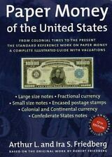 Paper Money of the United States: A Complete Illustrated Guide With Va-ExLibrary