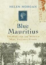 Blue Mauritius: The Hunt for the World's Most Valuable Stamps-ExLibrary
