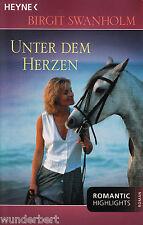 *- Unter dem HERZEN - Birgit SWANHOLM  tb (2004)