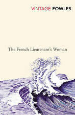 The French Lieutenant's Woman (Vintage Classics), Fowles, John, Good, Paperback