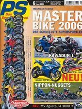 PS0606 + SUZUKI GSR 600 vs. YAMAHA FZ6 vs. KAWASAKI ER-6n und andere + PS 6/2006