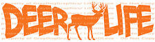 Deer Life Vinyl Decal Hunt Hunter Hunting Buck Stag Whitetail Sticker for car