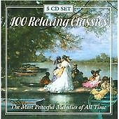 100 Relaxing Classics [Box Set] (1999)
