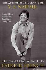 The World Is What It Is: The Authorized Biography of V.S. Naipaul-ExLibrary