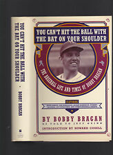 You Can't Hit The Ball with the Bat on your Shoulder (SIGNED) Bobby Bragan, 1992