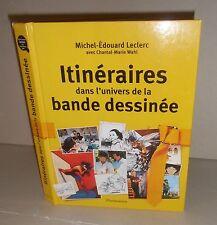 Itinéraires Dans l'Univers de la Bande Dessinée. M.E LECLERC / C.M WAHL   Z22